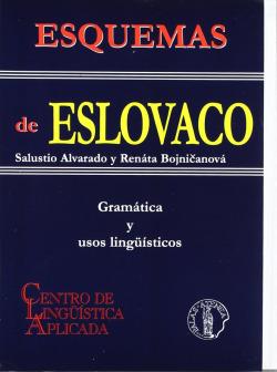 Esquemas de eslovaco: gramatica y usos linguisticos