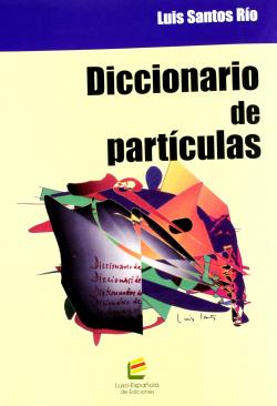 DICCIONARIO DE PARTÍCULAS