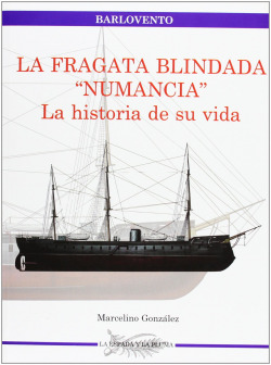 La Fragata Blindada Numancia