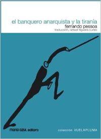 El banquero anarquista y la tiranía