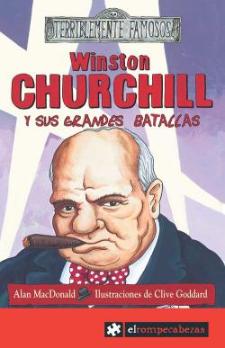 Winston CHURCHILL y sus grandes batallas