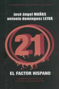 Hombre 21 Dedos, 2 Factor Hispano