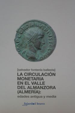 LA CIRCULACIÓN MONETARIA EN EL VALLE ALMANZORA (ALMERÍA)