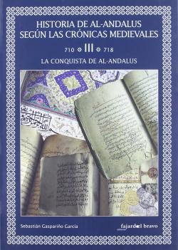 LA CONQUISTA DE AL-ANDALUS VOLUMEN III