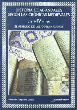 EL PERIODO DE LOS GOBERNADORES VOL.IV