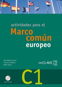 ACTIVIDADES PARA EL MARCO COMUN EUROPEO (DELE C1) + CD