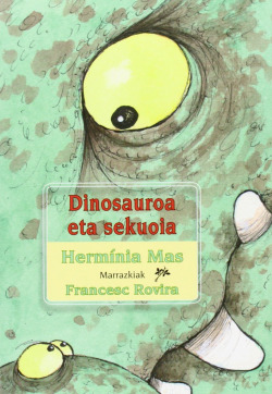 Dinosauroa eta sekuoia.