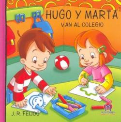 4.HUGO Y MARTA: HUGO Y MARTA VAN AL COLEGIO (CARTONE)