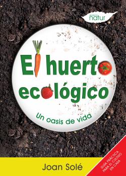 El huerto ecológico