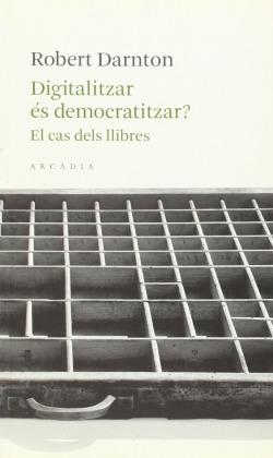 Digitalitzar és democratitzar?