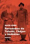 Recuerdos de Tolstoi, Chejov y Andreiev
