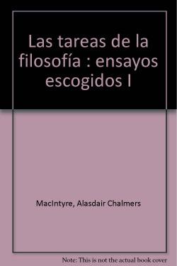 TAREAS DE LA FILOSOFIA, LAS. ENSAYOS ESCOGIDOS