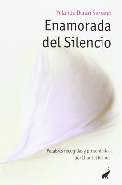 Enamorada del silencio