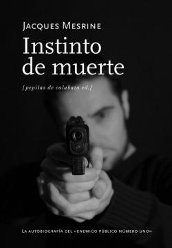 INSTINTO DE MUERTE, EL