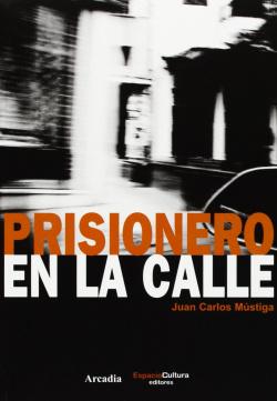 Prisionero en la calle