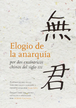 ELOGIO DE LA ANARQUIA POR DOS EXCENTRICOS CHI
