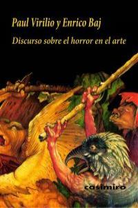 DISCURSO SOBRE EL HORROR EN EL ARTE