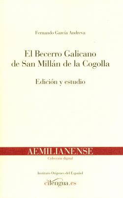 EL BECERRO GALICANO DE SAN MILLÁN DE LA COGOLLA