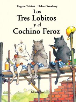 Tres lobitos y el cochino feroz