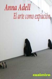 EL ARTE COMO EXPIACION