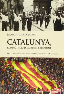 Catalunya, la meva nació dissortada i decadent