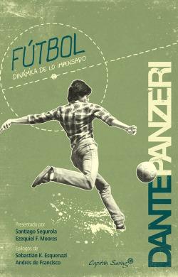 Fútbol. Dinámica de lo impensado