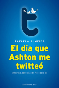 El día que Ashton me twitteó