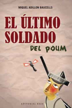 ULTIMO SOLDADO DEL POUM