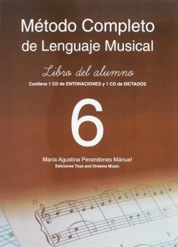 Método completo de lenguaje musical, 6 nivel libro del alumno
