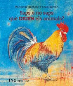 SAPS O NO SAPS QUE DIUEN ELS ANIMALS?