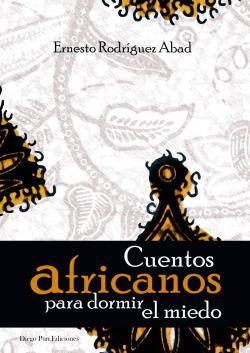 Cuentos africanos para dormir el miedo