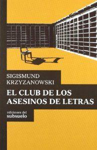 CLUB DE LOS ASESINOS DE LETRAS
