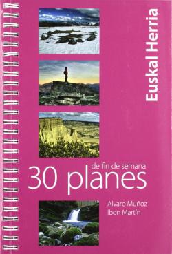 30 PLANES DE FIN DE SEMANA