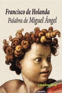 PALABRA DE MIGUEL ANGEL