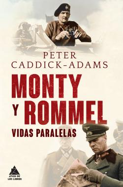 MONTY Y ROMMEL VIDAS PARALELAS