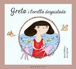 Greta i l´orella despistada