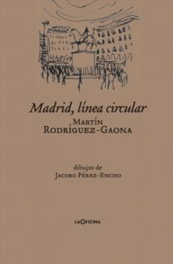 MADRID, LINEA CIRCULAR