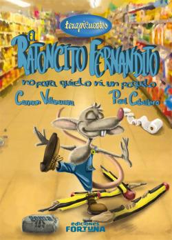 El ratoncito Fernandito no para quieto ni un poquito