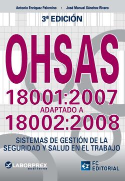 Ohsas 18001-2007 Adaptado A 18002-2008 (3ª Ed.2015)