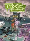 Toxic Planet -Integral