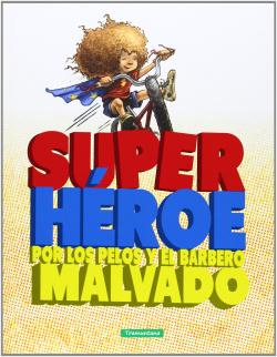 Superhéroe por los pelos y el barbero malvado