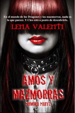 AMOS Y MAZMORRAS -PRIMERA PARTE-