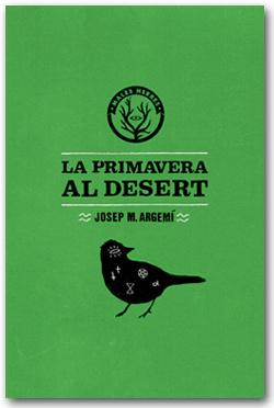La primavera al desert