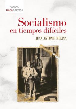 Socialismo en tiempos difciles