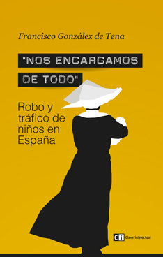 Nos encargamos de todo: robo y tráfico de niños en España