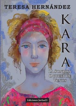 Kara: la sonrisa oculta de venus