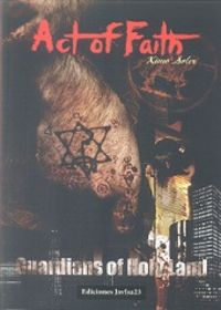 Act of faith. Guardians of Holy Land 1