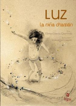 Luz: la niña chamán