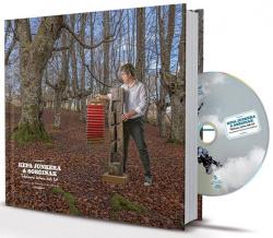 Kepa Junquera & Sorginak (+CD). Trikixaren Historia Txiki bat