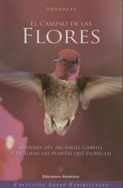 CAMINO DE LAS FLORES, EL